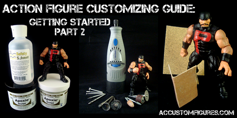 Action Figure Customizing Guide: Getting Started Part 2 (1/6)